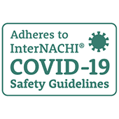 Adheres to InterNACHI COVID-19 Safety Guidelines